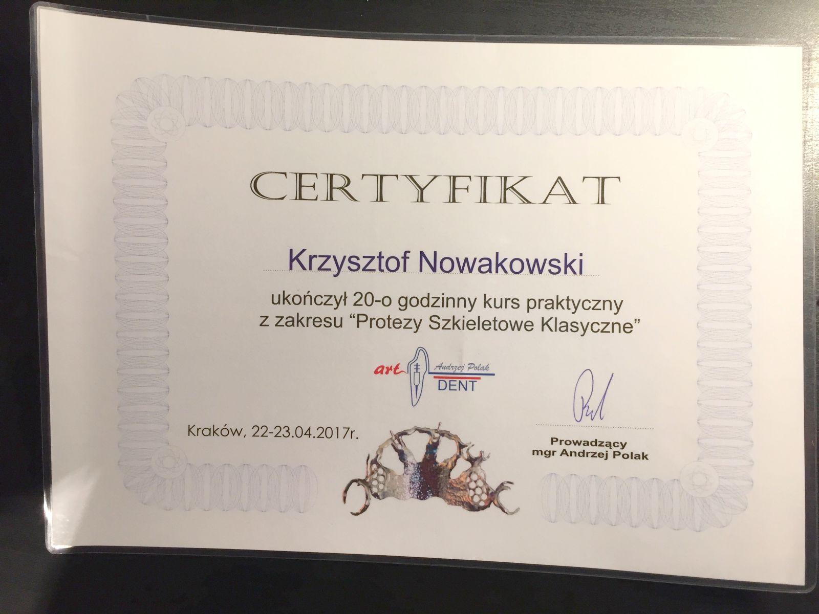 Protezy szkieletowe certyfikat - Krzysztof Nowakowski